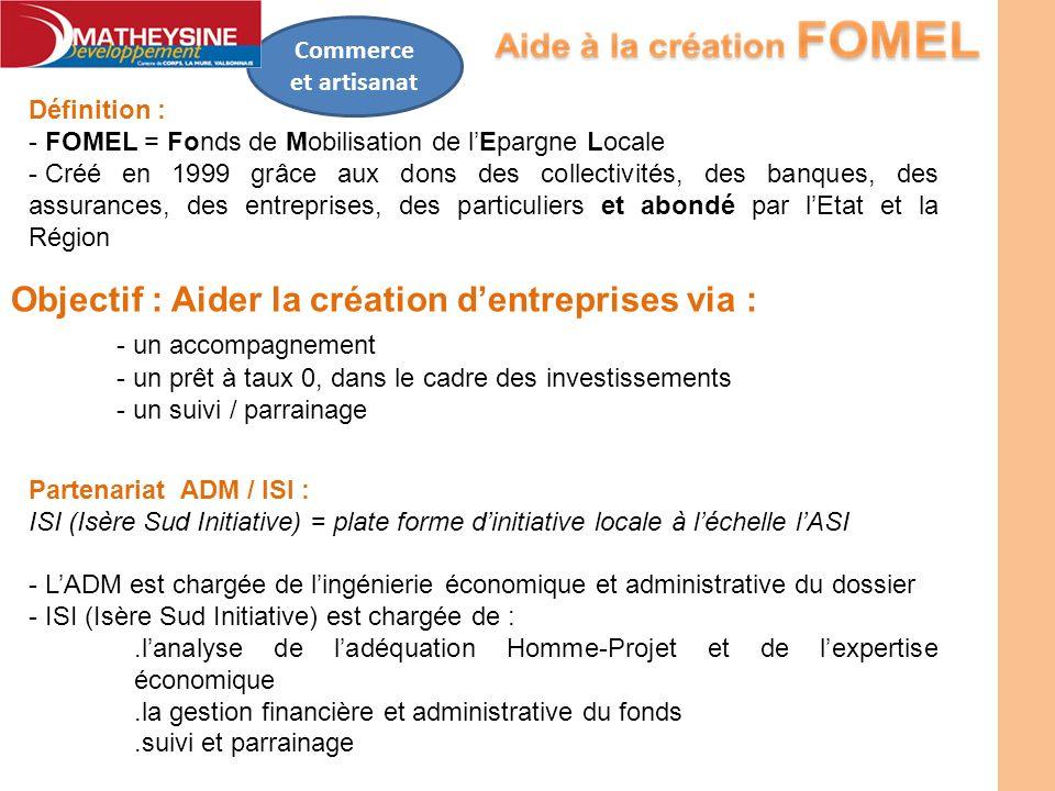 Objectif : Aider la création d'entreprises via : - un accompagnement
