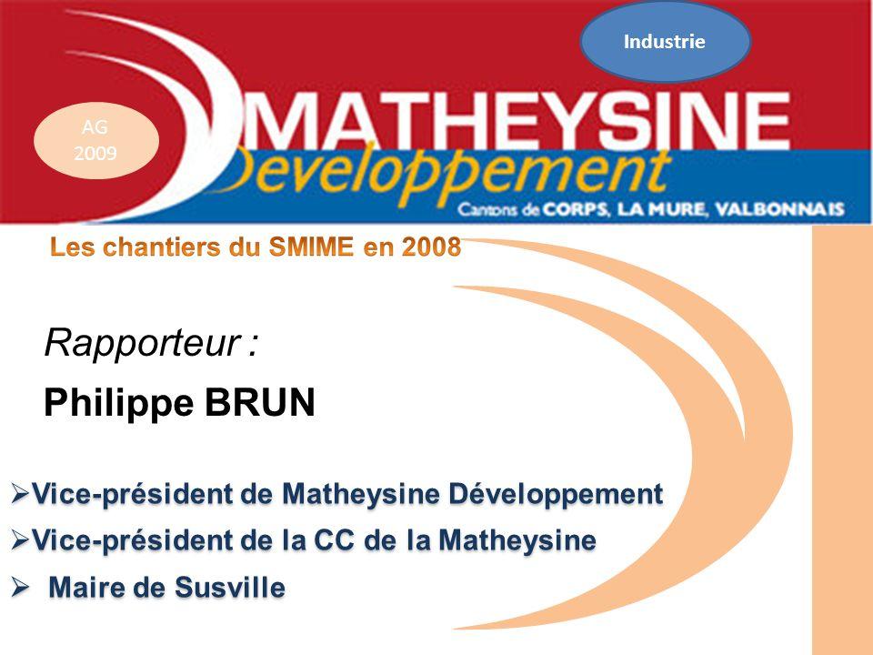 Rapporteur : Philippe BRUN Vice-président de Matheysine Développement