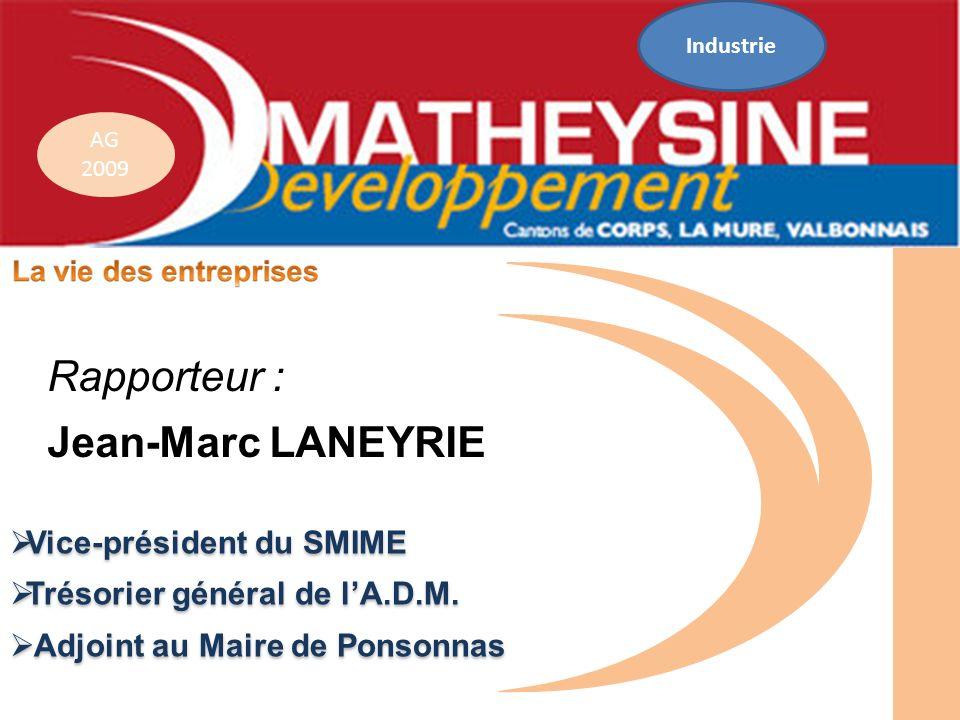 Rapporteur : Jean-Marc LANEYRIE Vice-président du SMIME