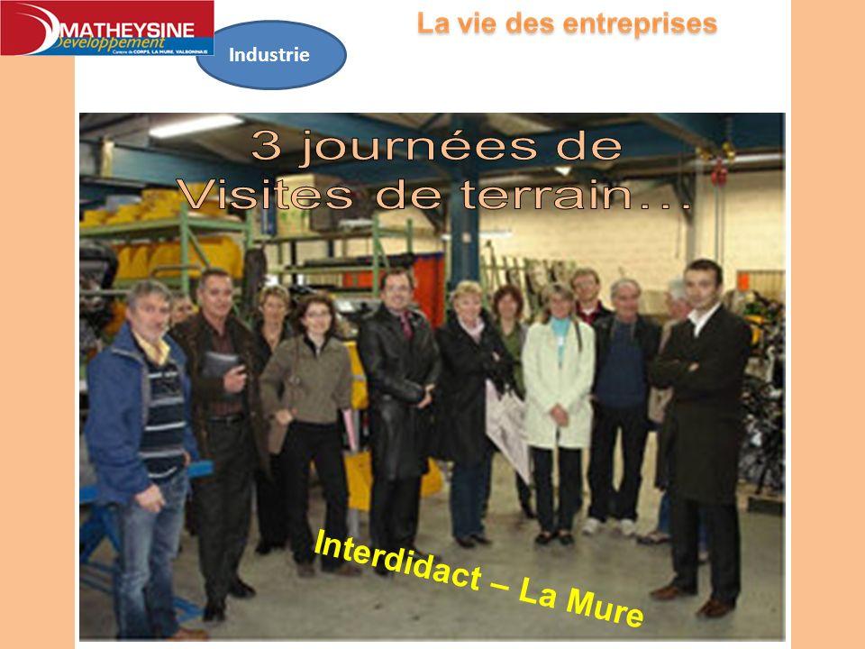 Industrie 3 journées de Visites de terrain… Interdidact – La Mure