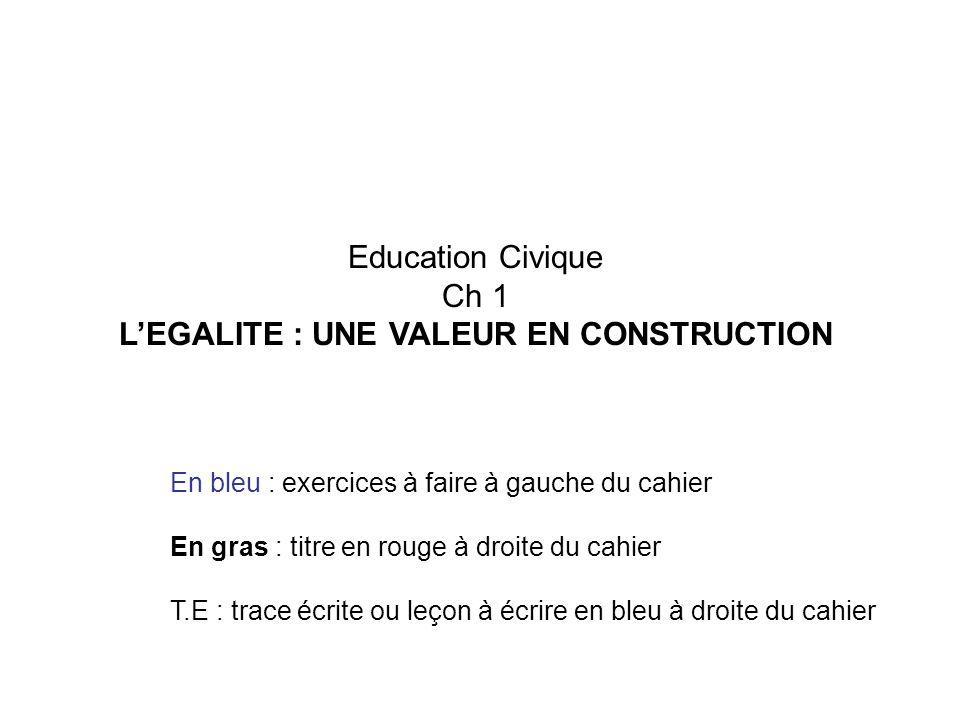 L'EGALITE : UNE VALEUR EN CONSTRUCTION