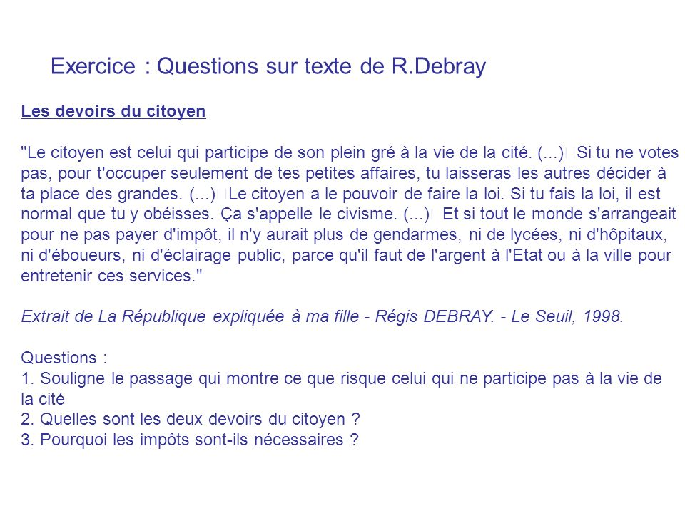 Exercice : Questions sur texte de R.Debray
