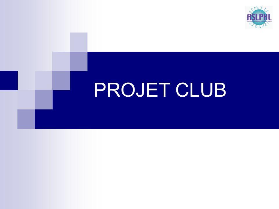 PROJET CLUB