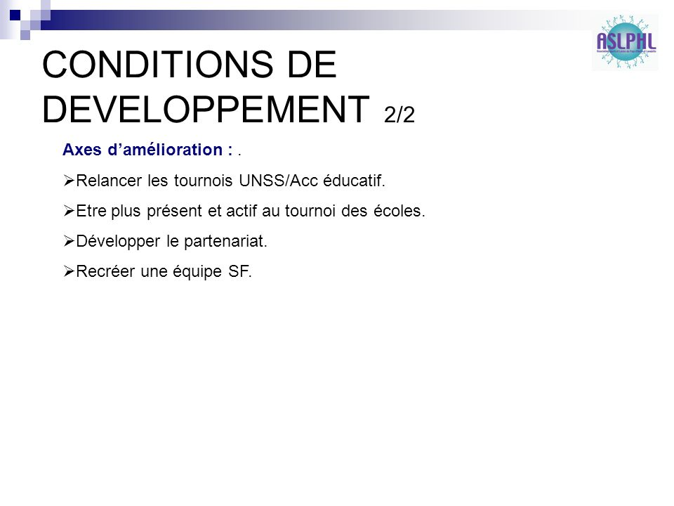 CONDITIONS DE DEVELOPPEMENT 2/2