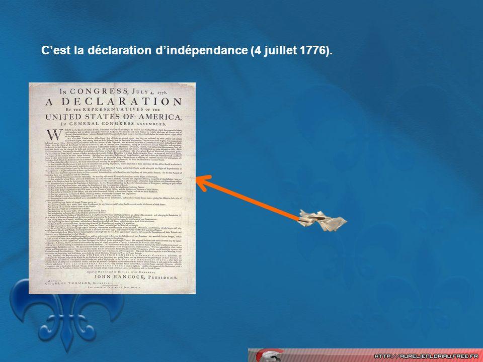 C'est la déclaration d'indépendance (4 juillet 1776).