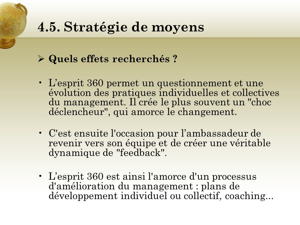 4.5. Stratégie de moyens Quels effets recherchés
