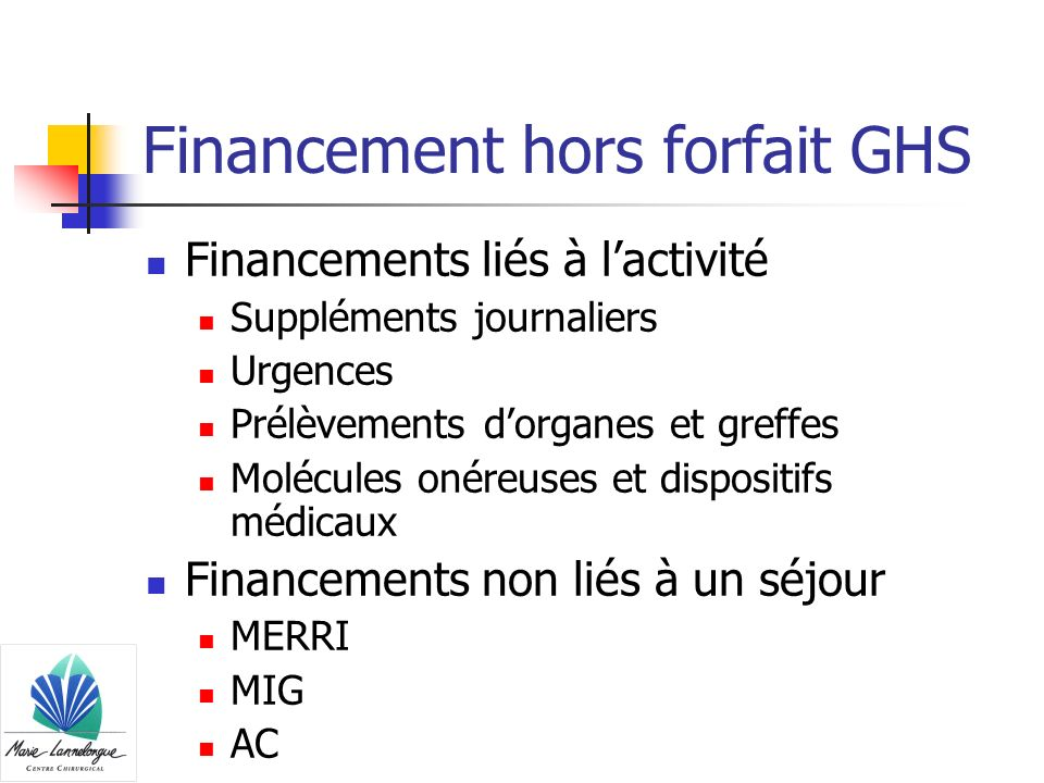Financement hors forfait GHS