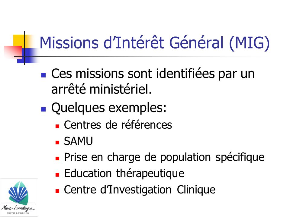 Missions d'Intérêt Général (MIG)