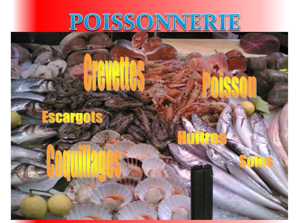 POISSONNERIE Crevettes Poisson Escargots Huîtres Coquillages Soles