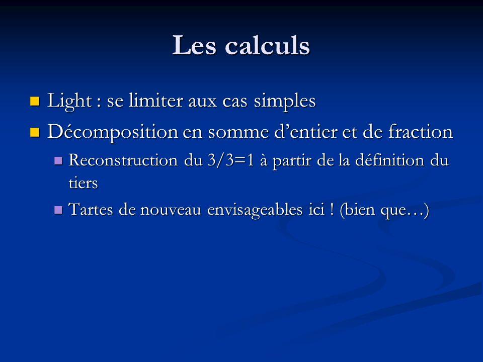 Les calculs Light : se limiter aux cas simples
