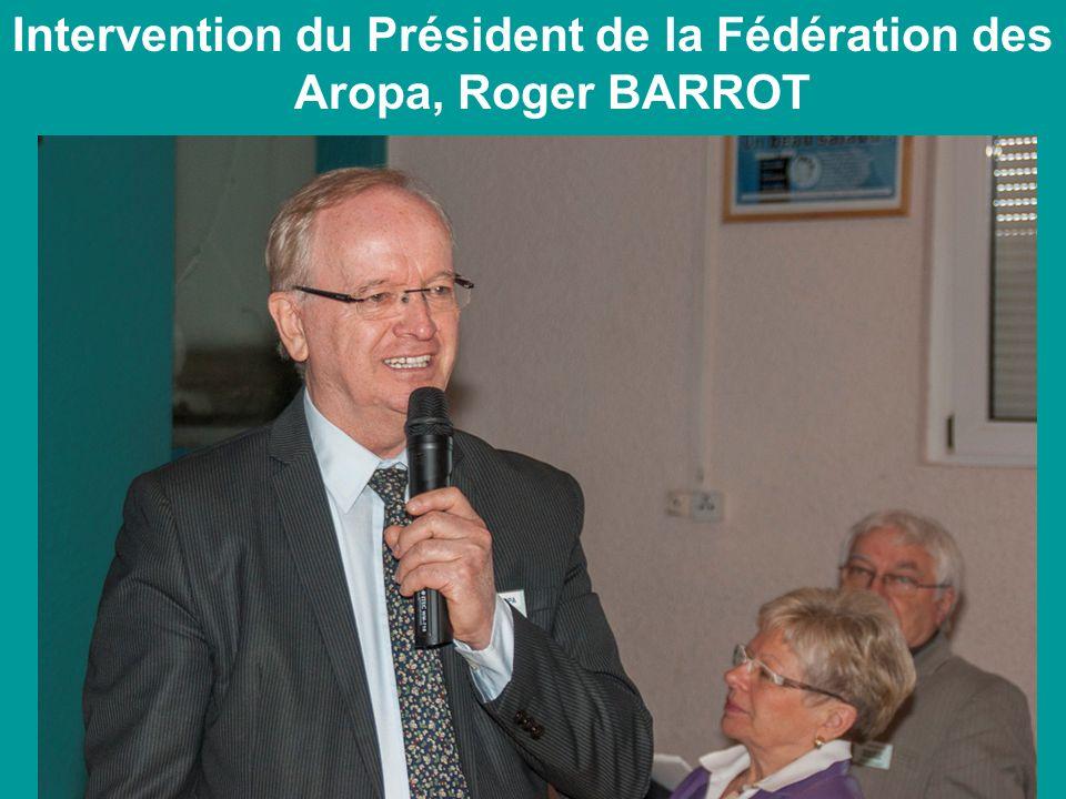 Intervention du Président de la Fédération des Aropa, Roger BARROT
