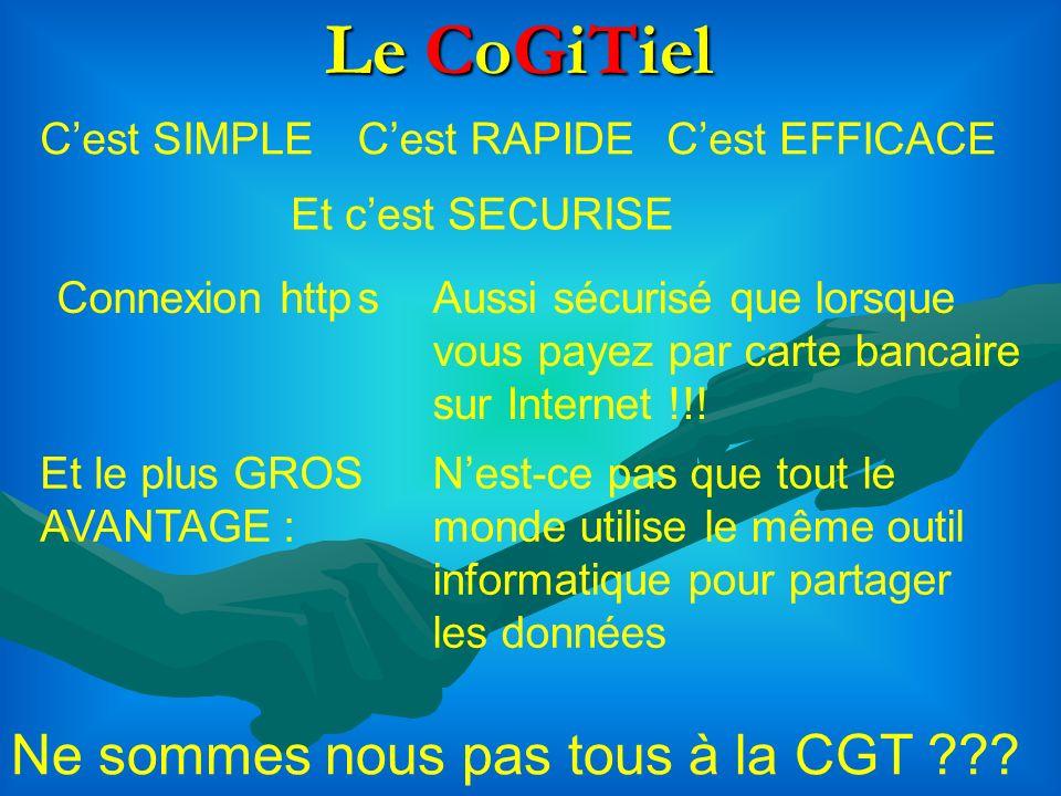 Le CoGiTiel Ne sommes nous pas tous à la CGT C'est SIMPLE