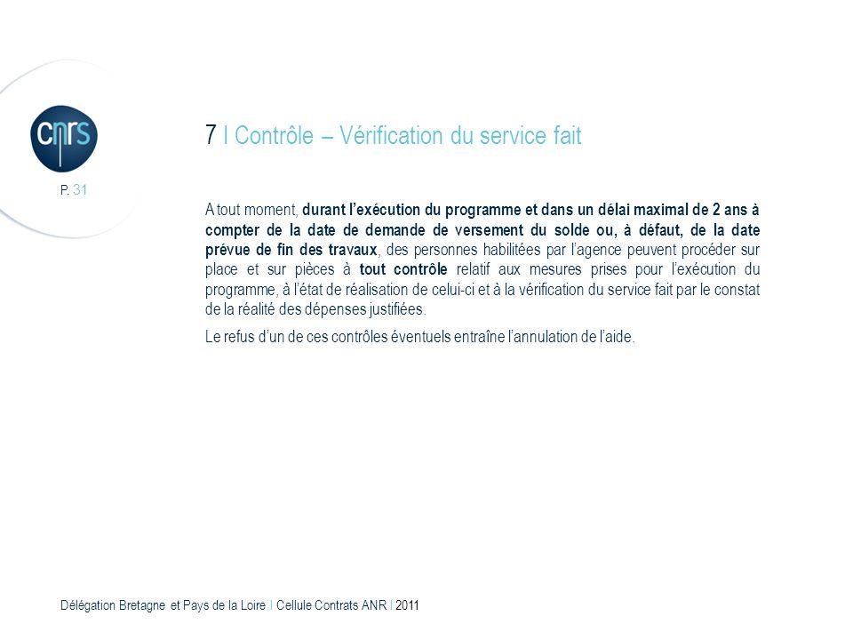 7 I Contrôle – Vérification du service fait