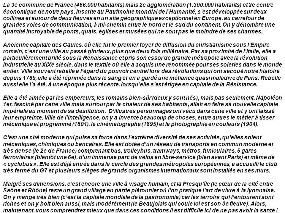 La 3e commune de France (466. 000 habitants) mais 2e agglomération (1