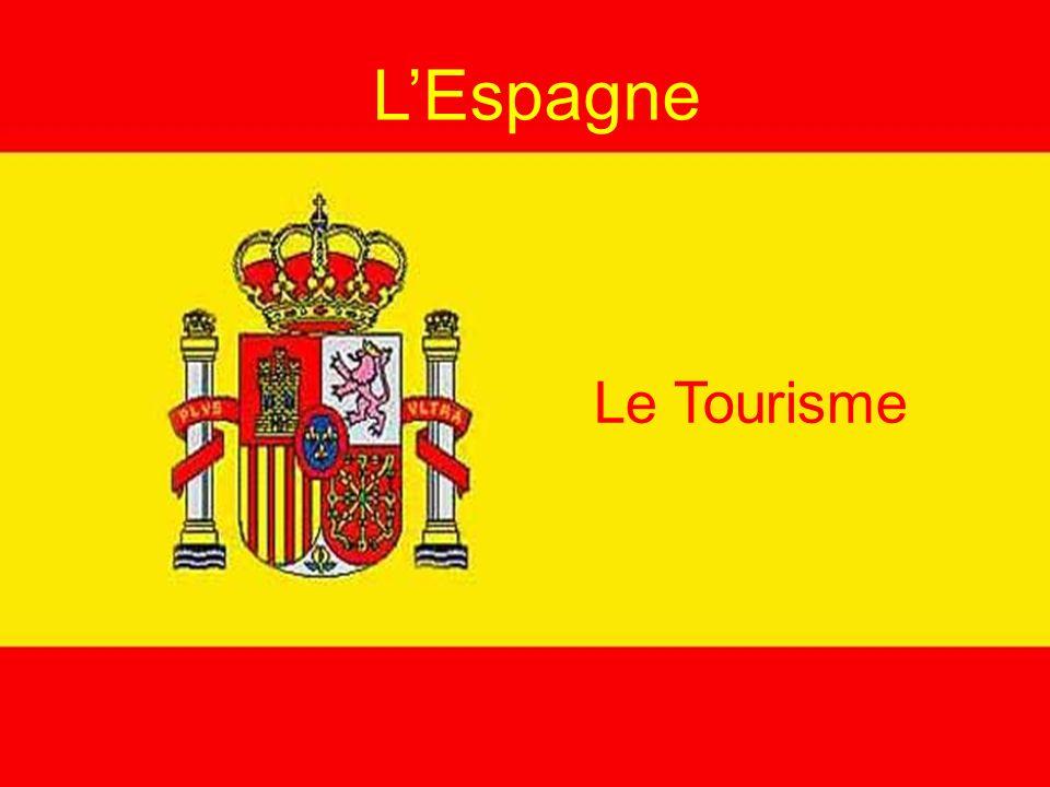 L'Espagne Le Tourisme