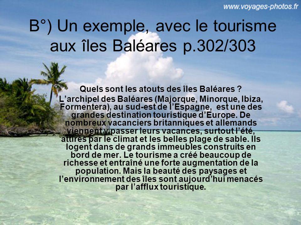 B°) Un exemple, avec le tourisme aux îles Baléares p.302/303