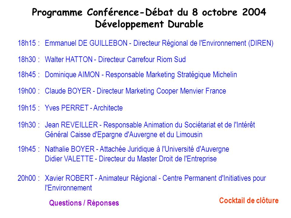 Programme Conférence-Débat du 8 octobre 2004 Développement Durable