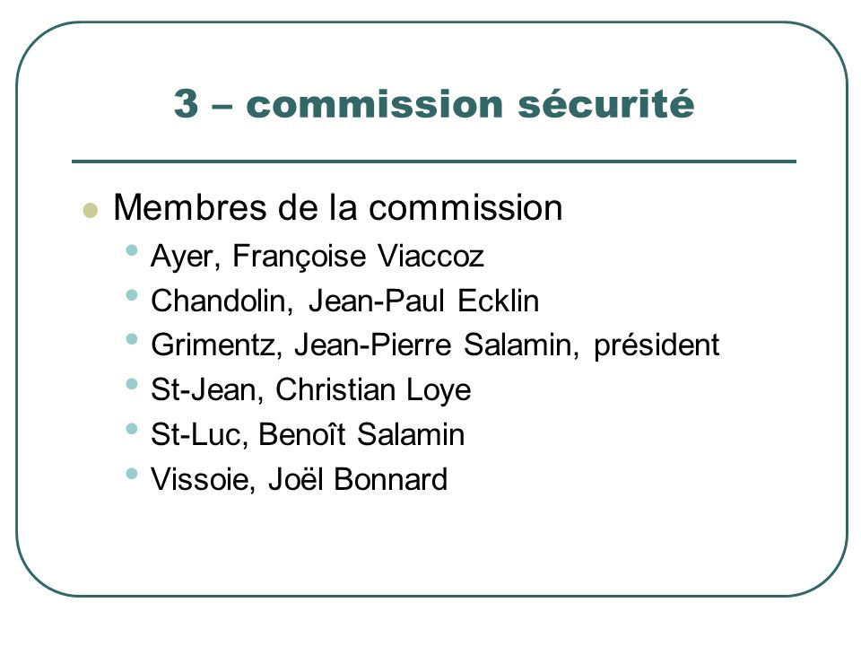 3 – commission sécurité Membres de la commission