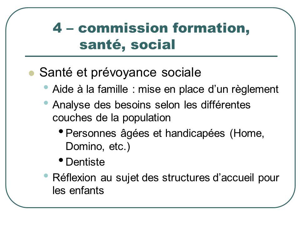 4 – commission formation, santé, social