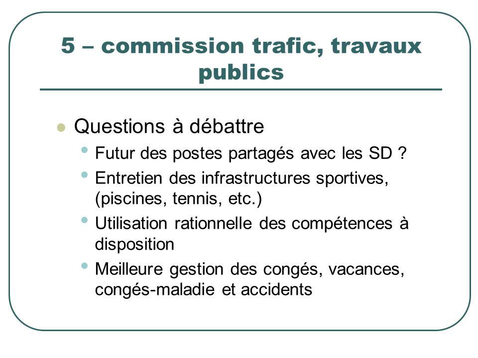 5 – commission trafic, travaux publics