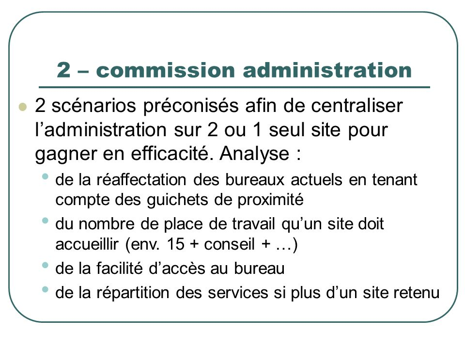 2 – commission administration