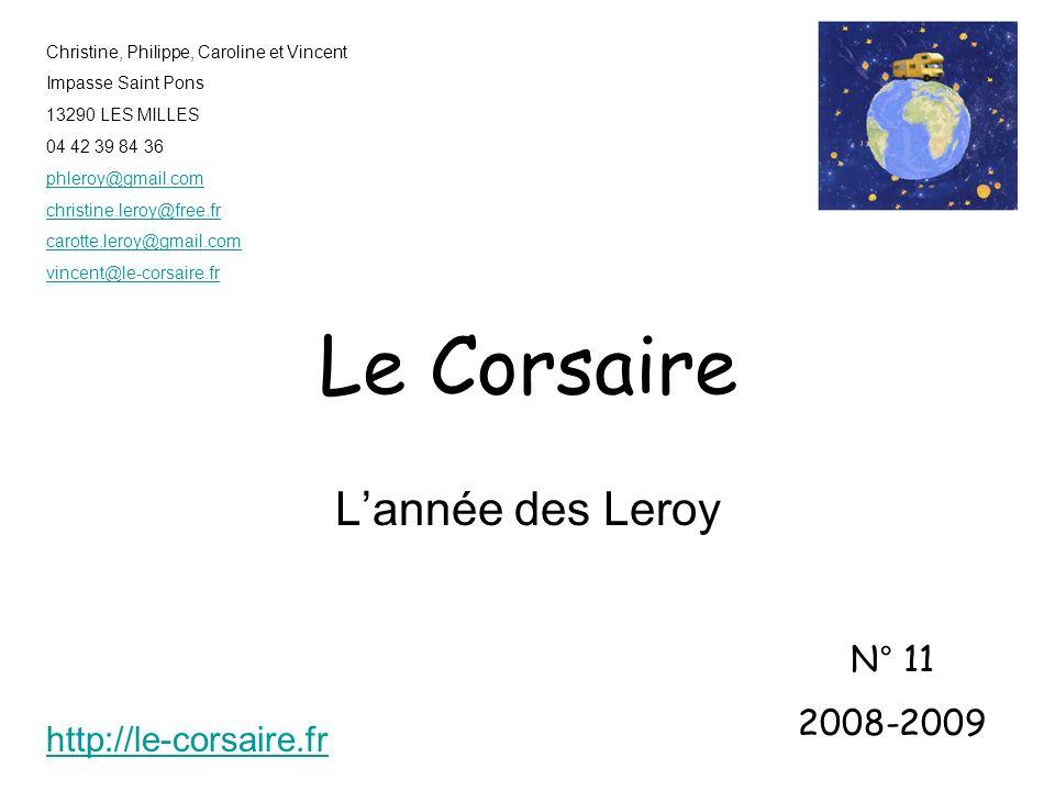 Le Corsaire L'année des Leroy N° 11 2008-2009 http://le-corsaire.fr