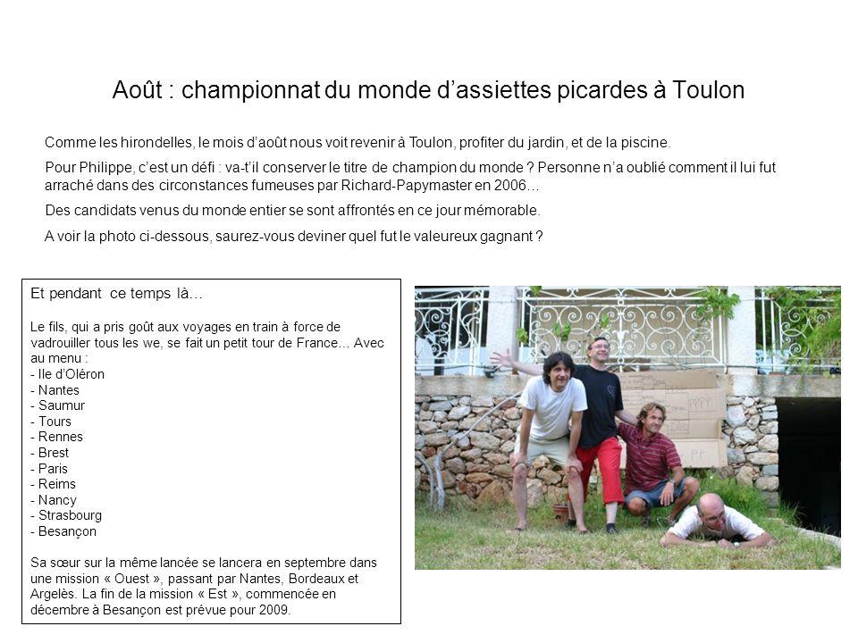 Août : championnat du monde d'assiettes picardes à Toulon