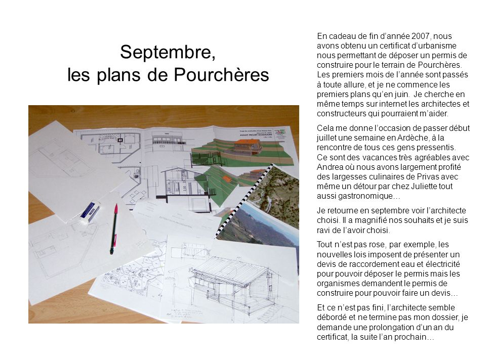 Septembre, les plans de Pourchères