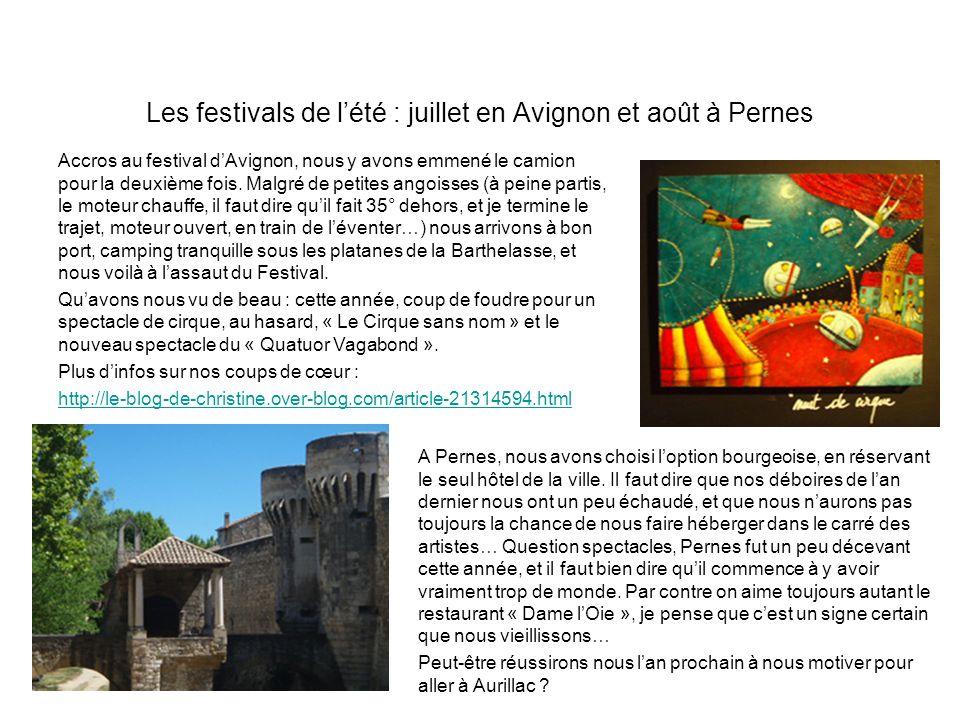 Les festivals de l'été : juillet en Avignon et août à Pernes