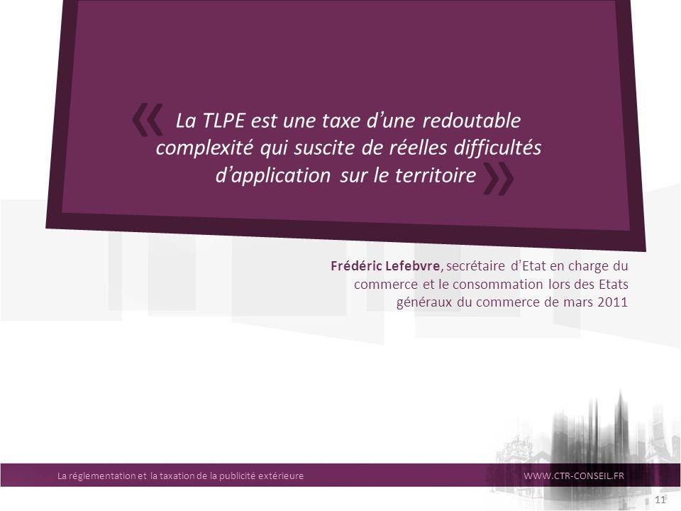 « La TLPE est une taxe d'une redoutable complexité qui suscite de réelles difficultés d'application sur le territoire