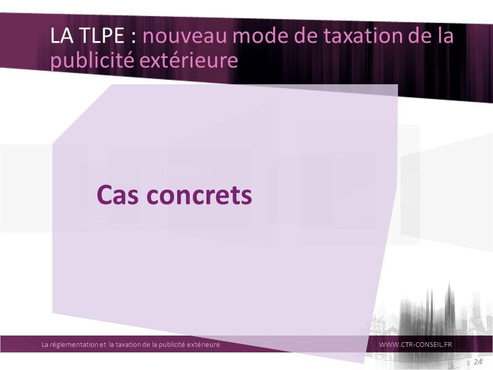 LA TLPE : nouveau mode de taxation de la publicité extérieure