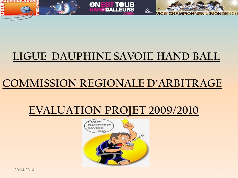 LIGUE DAUPHINE SAVOIE HAND BALL COMMISSION REGIONALE D'ARBITRAGE