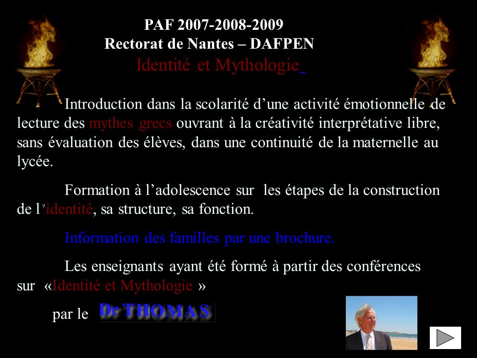 PAF 2007-2008-2009 Rectorat de Nantes – DAFPEN. « Identité et Mythologie »
