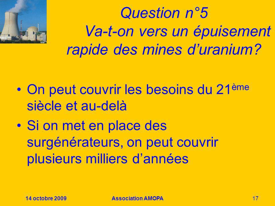 Question n°5 Va-t-on vers un épuisement rapide des mines d'uranium