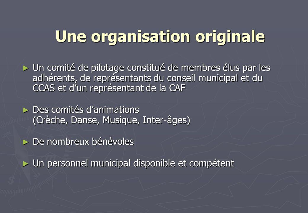 Une organisation originale