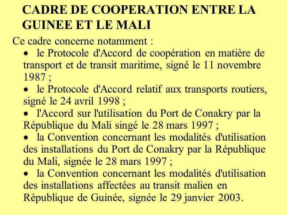 CADRE DE COOPERATION ENTRE LA GUINEE ET LE MALI