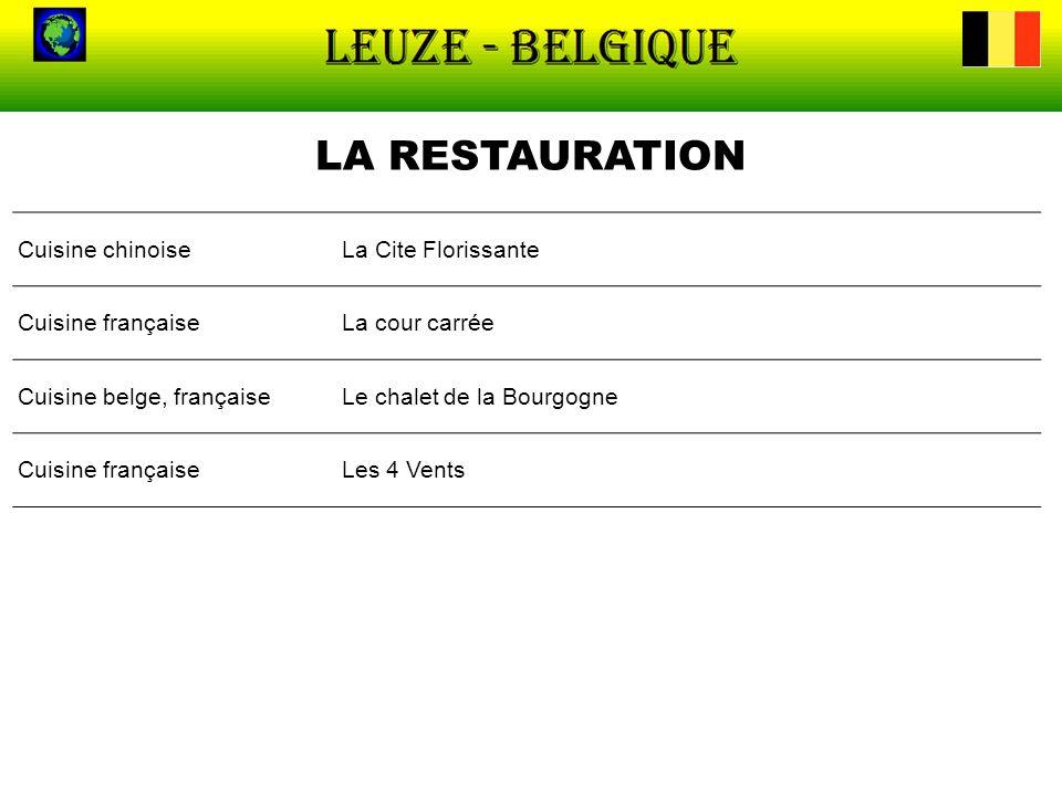 LA RESTAURATION Cuisine chinoise La Cite Florissante Cuisine française