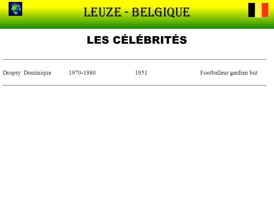 LES CÉLÉBRITÉS Dropsy Dominique 1970-1980 1951 Footballeur gardien but