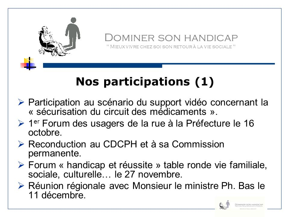 Dominer son handicap Nos participations (1)