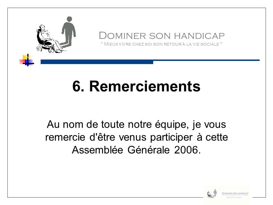 6. Remerciements Dominer son handicap