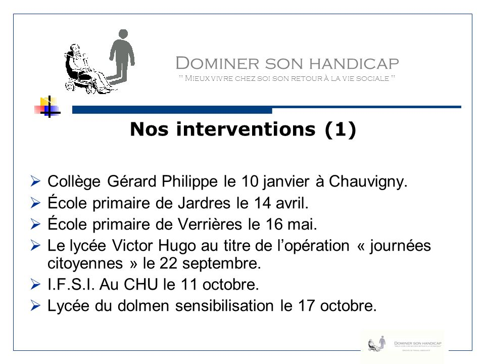 Dominer son handicap Nos interventions (1)