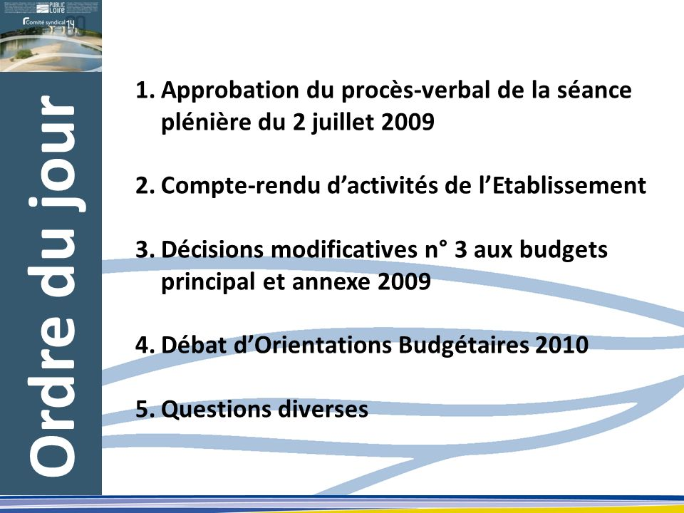 Approbation du procès-verbal de la séance plénière du 2 juillet 2009