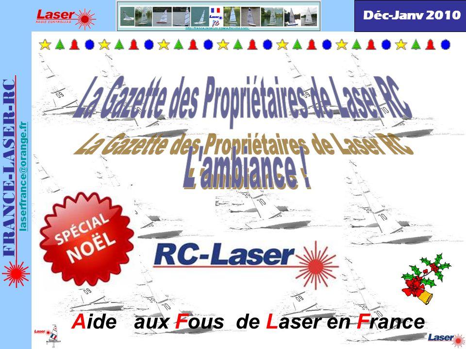 La Gazette des Propriétaires de Laser RC L ambiance !