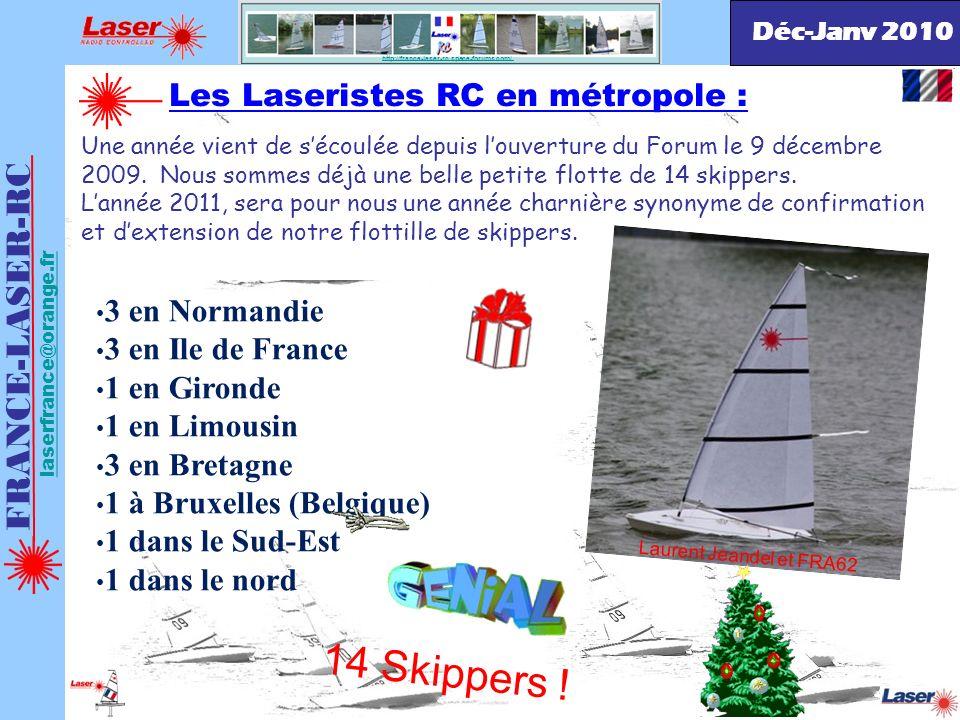 14 Skippers ! FRANCE-LASER-RC Les Laseristes RC en métropole :