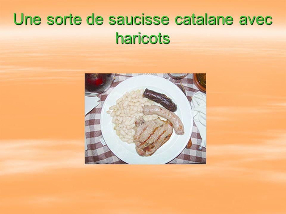 Une sorte de saucisse catalane avec haricots