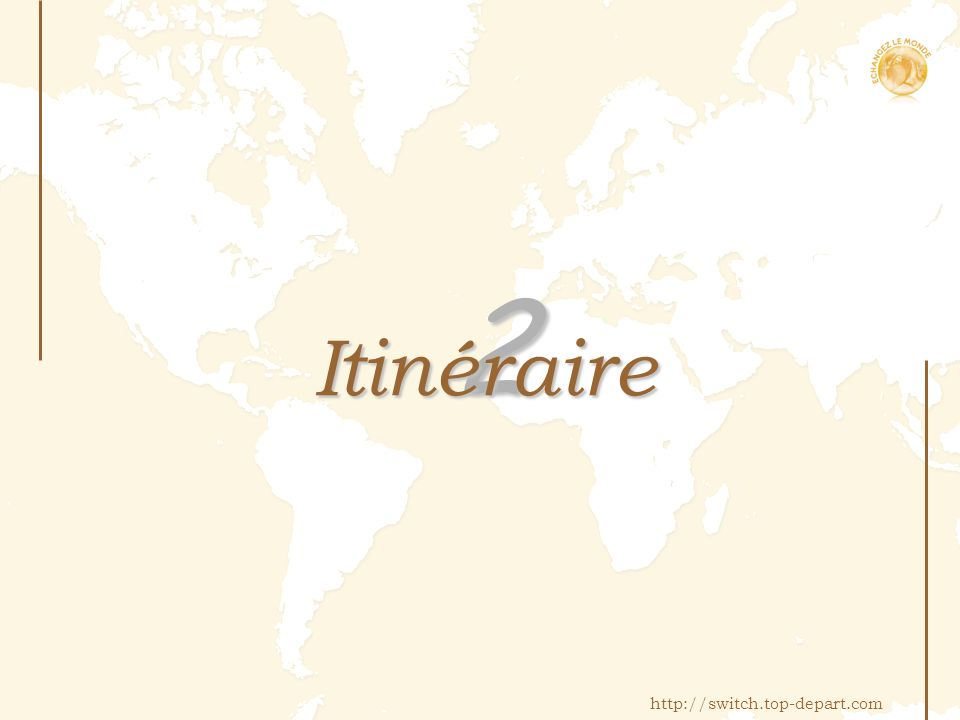 2 Itinéraire http://switch.top-depart.com