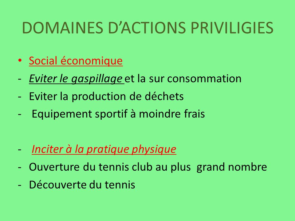 DOMAINES D'ACTIONS PRIVILIGIES