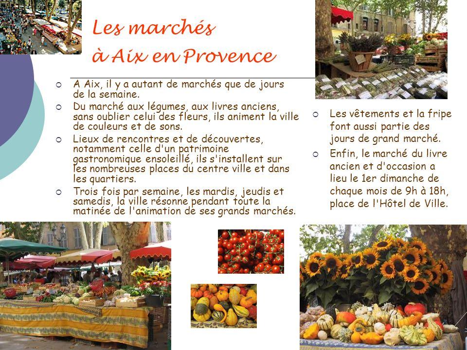 Les marchés à Aix en Provence