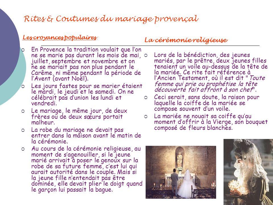 Rites & Coutumes du mariage provençal