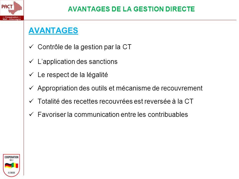 AVANTAGES DE LA GESTION DIRECTE